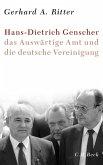 Hans-Dietrich Genscher, das Auswärtige Amt und die deutsche Vereinigung (eBook, ePUB)