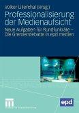Professionalisierung der Medienaufsicht (eBook, PDF)