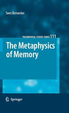 The Metaphysics of Memory (eBook, PDF) - Bernecker, Sven