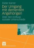 Der Umgang mit dementen Angehörigen (eBook, PDF)
