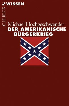 Der amerikanische Bürgerkrieg (eBook, ePUB) - Hochgeschwender, Michael