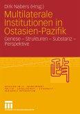 Multilaterale Institutionen in Ostasien-Pazifik (eBook, PDF)
