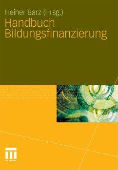 Handbuch Bildungsfinanzierung (eBook, PDF) - Barz, Heiner