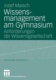 Wissensmanagement am Gymnasium (eBook, PDF)
