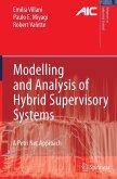 Modelling and Analysis of Hybrid Supervisory Systems (eBook, PDF)