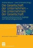 Die Gesellschaft der Unternehmen - Die Unternehmen der Gesellschaft (eBook, PDF)