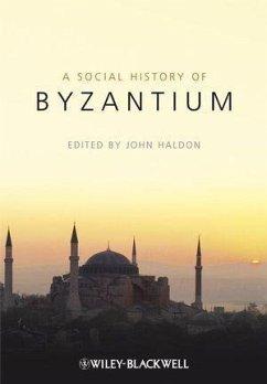 The Social History of Byzantium (eBook, PDF)