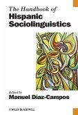 The Handbook of Hispanic Sociolinguistics (eBook, ePUB)
