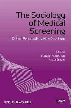 The Sociology of Medical Screening (eBook, ePUB)