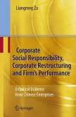 Corporate Social Responsibility, Corporate Restructuring and Firm's Performance (eBook, PDF)