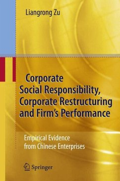 Corporate Social Responsibility, Corporate Restructuring and Firm's Performance (eBook, PDF) - Zu, Liangrong