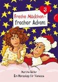 Geschenke-Recycling / Freche Mädchen - frecher Advent Bd.2 (eBook, ePUB)