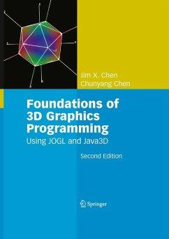 Foundations of 3D Graphics Programming (eBook, PDF) - Chen, Chunyang; Chen, Jim X.