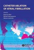 Catheter Ablation of Atrial Fibrillation (eBook, PDF)