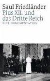 Pius XII. und das Dritte Reich (eBook, ePUB)