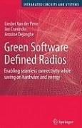 Green Software Defined Radios (eBook, PDF) - Perre, Liesbet Van Der; Craninckx, Jan; Dejonghe, Antoine