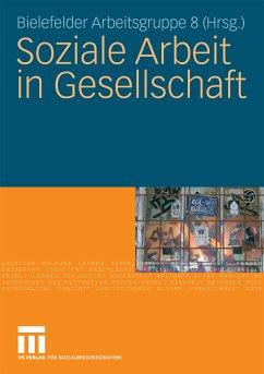 Soziale Arbeit in Gesellschaft (eBook, PDF)