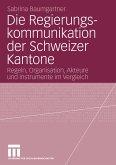 Die Regierungskommunikation der Schweizer Kantone (eBook, PDF)