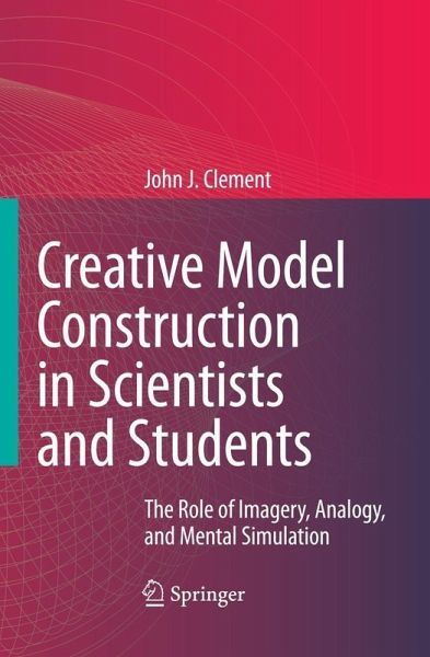 creative model construction in scientists and students ebook pdf von john clement portofrei. Black Bedroom Furniture Sets. Home Design Ideas