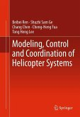 Modeling, Control and Coordination of Helicopter Systems (eBook, PDF)