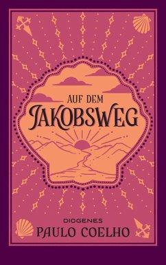 Auf dem Jakobsweg (eBook, ePUB) - Coelho, Paulo