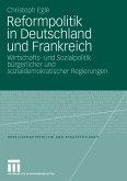 Reformpolitik in Deutschland und Frankreich (eBook, PDF)