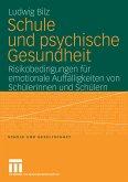 Schule und psychische Gesundheit (eBook, PDF)