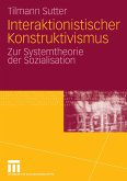 Interaktionistischer Konstruktivismus (eBook, PDF)