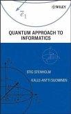 Quantum Approach to Informatics (eBook, PDF)