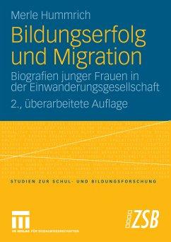 Bildungserfolg und Migration (eBook, PDF) - Hummrich, Merle