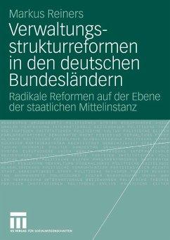 Verwaltungs-strukturreformen in den deutschen Bundesländern (eBook, PDF) - Reiners, Markus