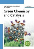 Green Chemistry and Catalysis (eBook, PDF)