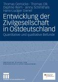 Entwicklung der Zivilgesellschaft in Ostdeutschland (eBook, PDF)
