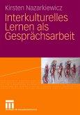 Interkulturelles Lernen als Gesprächsarbeit (eBook, PDF)