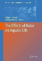 The Effects of Noise on Aquatic Life (eBook, PDF)