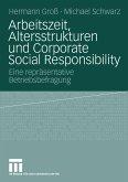 Arbeitszeit, Altersstrukturen und Corporate Social Responsibility (eBook, PDF)
