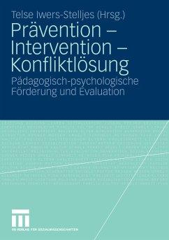 Prävention, Intervention, Konfliktlösung (eBook, PDF)