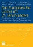 Die Europäische Union im 21. Jahrhundert (eBook, PDF)