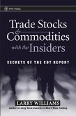 Trade Stocks and Commodities with the Insiders (eBook, PDF)