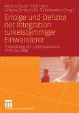 Erfolge und Defizite der Integration türkeistämmiger Einwanderer (eBook, PDF)
