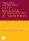 NGOs im Spannungsfeld von Krisenprävention und Sicherheitspolitik (eBook, PDF)