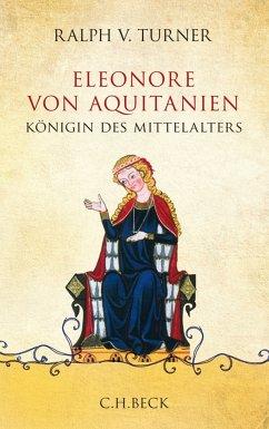Eleonore von Aquitanien (eBook, ePUB) - Turner, Ralph V.