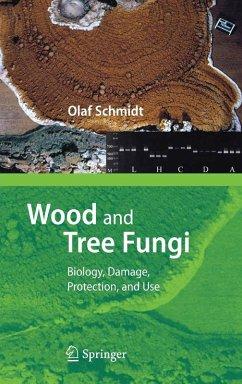 Wood and Tree Fungi (eBook, PDF) - Schmidt, Olaf