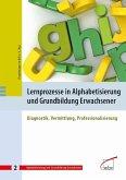 Lernprozesse in Alphabetisierung und Grundbildung Erwachsener (eBook, PDF)