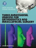 Three-Dimensional Imaging for Orthodontics and Maxillofacial Surgery (eBook, PDF)