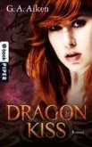 Dragon Kiss / Dragon Bd.1 (eBook, ePUB)