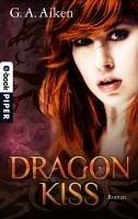 Dragon Kiss / Dragon Bd.1 (eBook, ePUB)