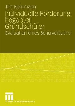 Individuelle örderung Begabter Grundschüler (eBook, PDF) - Rohrmann, Tim