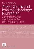 Arbeit, Stress und krankheitsbedingte Frührenten (eBook, PDF)