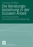 Die Beratungsbeziehung in der Sozialen Arbeit (eBook, PDF)